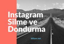 Instagram dondurma ve instagram silme işlemi nasıl yapılır? nasıl dondurulur, nasıl silinir, nasıl kapatılır?